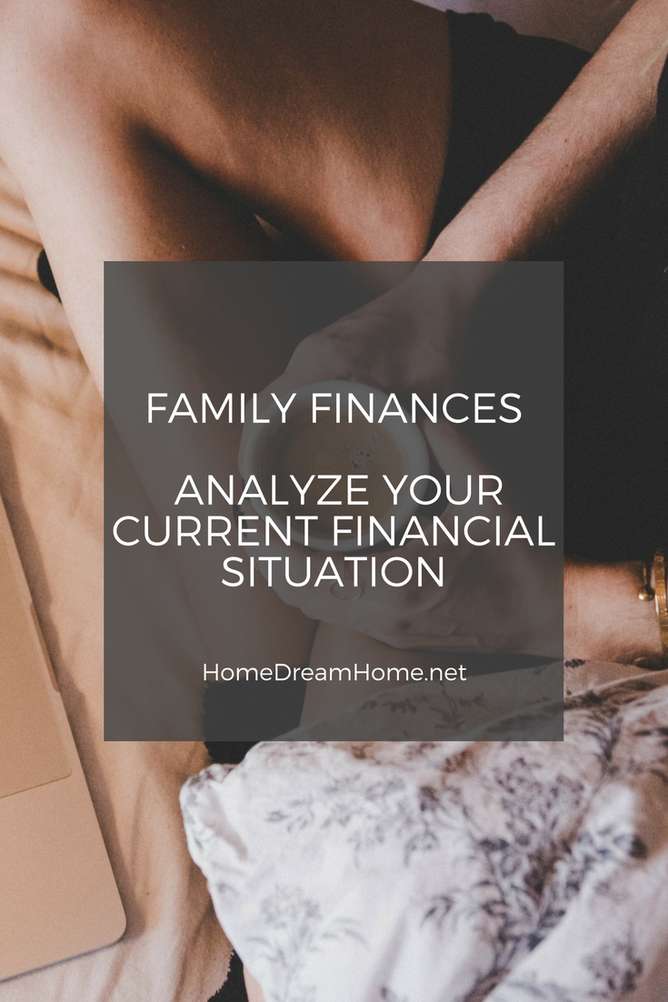 Family Finances – Analyze your current financial situation