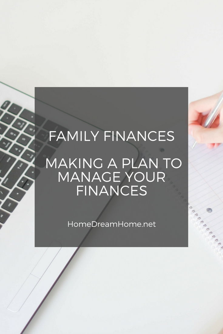 Family Finances – Making a plan to manage your finances